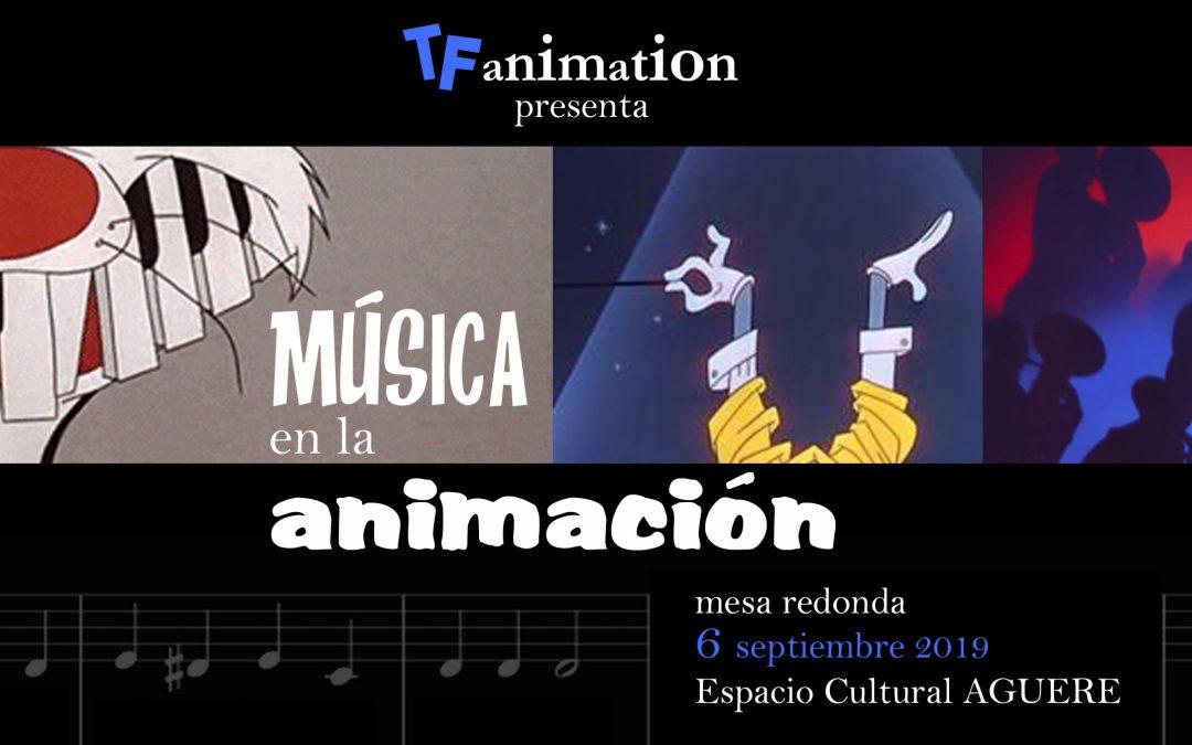 """Mesa redonda """"La música en la animación"""""""
